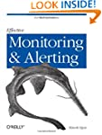 Effective Monitoring and Alerting: Fo...
