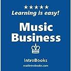 Music Business Hörbuch von  IntroBooks Gesprochen von: Cyrus Nilo