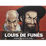De Funes-Rabbi Jacob a la Folie