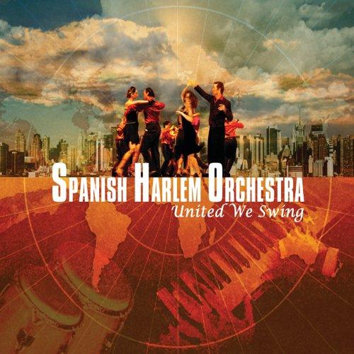 Llego La Orquesta - Spanish Harlem Orchestra