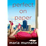 Perfect on Paper: The (Mis)Adventures of Waverly Bryson ~ Maria Murnane