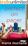Perfect on Paper (The (Mis)Adventures...