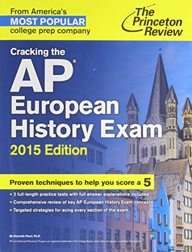 Cracking the AP European History Exam (Princetown Review)
