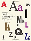 Alan Kitchings A-Z of Letterpress: Founts from The Typography Workshop