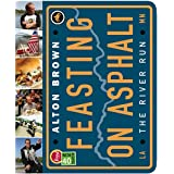 Feasting on Asphalt: The River Run ~ Alton Brown