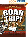 Dr. BBQ's Big-Time Barbecue Road Trip!