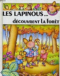 Les  Lapinous découvrent la forêt