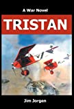 img - for Tristan: A War Novel book / textbook / text book