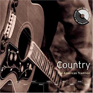 Various Artists - Sony Music 100 Years: Country - The American Tradition