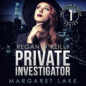 Regan O'Reilly, Private Investigator Audiobook