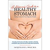 A Woman's Guide to a Healthy Stomach | [Jacqueline Wolf]