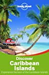 Lonely Planet Discover Caribbean Isla...