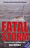 img - for Fatal Storm: The 54th Sydney to Hobart Race book / textbook / text book