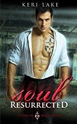 Soul Resurrected (Sons of Wrath Book 2)