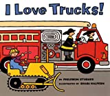 I Love Trucks (Harper Trophy Books) (0613841433) by Sturges, Philemon