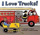 I Love Trucks (Harper Trophy Books) (0613841433) by Sturges, Philemon