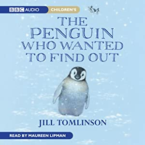 The Penguin Who Wanted to Find Out | [Jill Tomlinson]