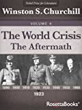 The World Crisis, Vol. 4 (Winston Churchill's World Crisis Collection)