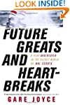 Future Greats and Heartbreaks: A Year...