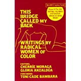 This Bridge Called My Back: Writings by Radical Women of Color ~ Gloria Anzaldua
