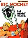 Ric Hochet, tome 35 : La Mort noire