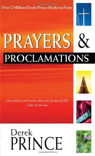 Prayers And Proclamations, Derek Prince