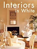 img - for Interiors in White book / textbook / text book