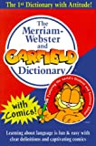 The Merriam-Webster and Garfield Dictionary