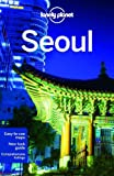 Lonely Planet City Seoul (Lonely Planet Seoul)