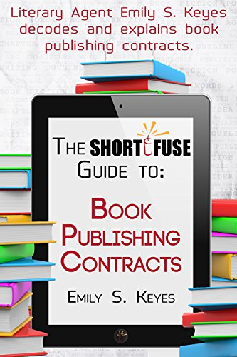 The Short Fuse Guide to Book Publishing Contracts (Short Fuse Guides 5) PDF