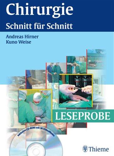 Chirurgie. Schnitt für Schnitt