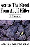 Across the Street from Adolf Hitler