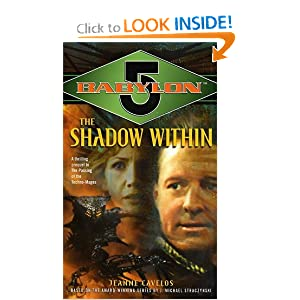 The Shadow Within (Babylon 5, Book 7) by Jeanne Cavelos