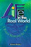 Life in the Real World: 5-Minute Devotions for Teens