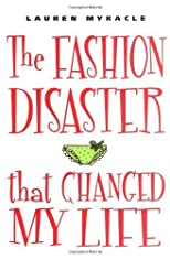 The Fashion Disaster That Changed My Life [Hardcover]