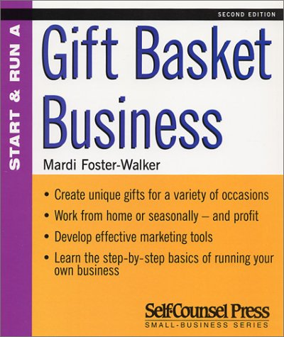 Start and Run a Profitable Gift Basket Business (Start & Run ...)
