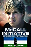 The McCall Initiative Episode 1.2: Revelation