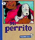 img - for Mi Perrito (Dejame Leer) (Spanish Edition) book / textbook / text book