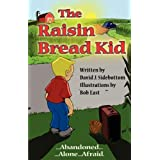 The Raisin Bread Kid