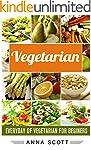 Vegetarian: Everyday : Vegetarian For...