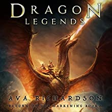 Dragon Legends: Return of the Darkening, Volume 2 Audiobook by Ava Richardson Narrated by Tiffany Williams