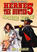 Apache Squaw (A Herne the Hunter Western Book 5) (English Edition)