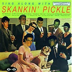 Skankin' Pickle:  Sing Along With Skankin' Pickle / The Green Album preview 0