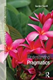 img - for Understanding Pragmatics (Understanding Language) book / textbook / text book