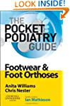 Pocket Podiatry: Footwear and Foot Or...