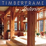 img - for Timberframe Interiors book / textbook / text book