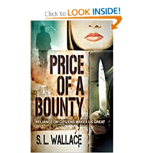 Price of a Bounty (Reliance on Citizens Makes Us Great)