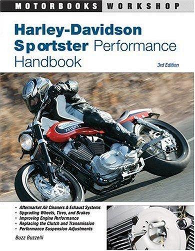 Harley-Davidson Sportster Performance Handbook, 3rd Edition (Motorbooks Workshop)