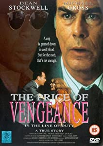 The Price Of Vengeance - In The Line Of Duty [1994] [DVD]