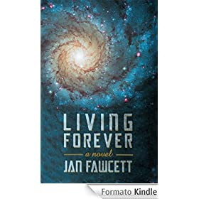 Living Forever (English Edition)